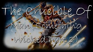 Iced Earth - The Crucible Of Man (Something Wicked Part 2) [Full Album] [Download]