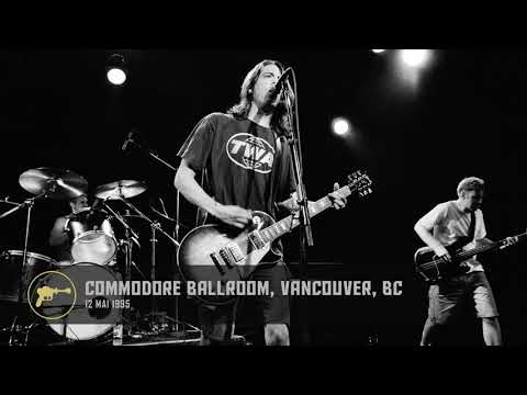 Foo Fighters - Commodore Ballroom, Vancouver, BC (12/05/1995) AUD 1