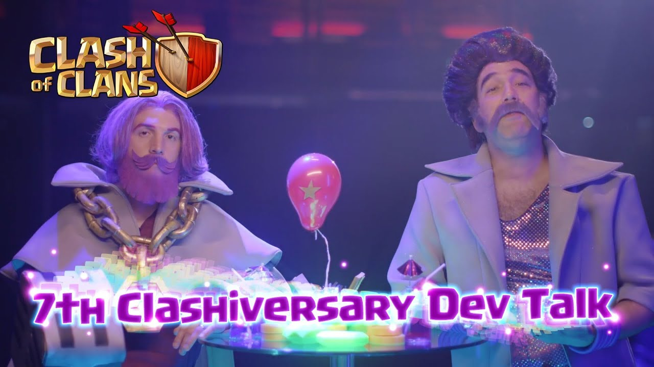 Clash of Clans - Special 7th Clashiversary Dev Talk
