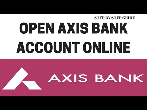 How to open axis bank account online | Axis Bank account opening | Open Axis Bank account online
