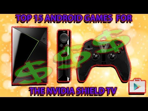TOP 15 PAID ANDROID GAMES FOR THE NVIDIA SHIELD TV (Google Play Games Only)