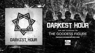 Watch Darkest Hour The Goddess Figure video