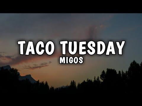 Migos - Taco Tuesday (Lyrics)