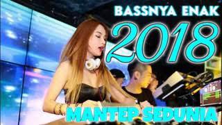 BASSNYA ENAK BRO   TERBARU ♫ MIX 2018   BREAKBEAT SUPER BASS DJ TAHUN BARU 2018