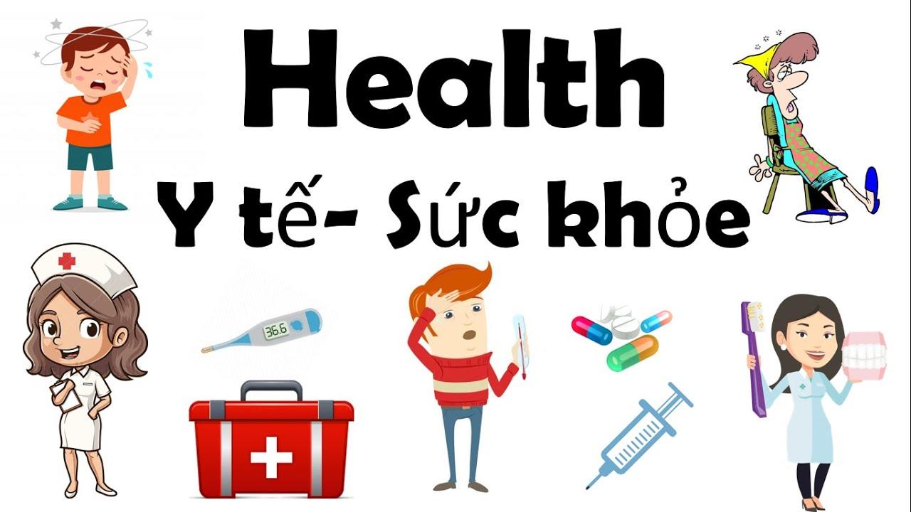 Từ vựng Tiếng Anh chủ đề Y tế-Sức khỏe/Health/English Online