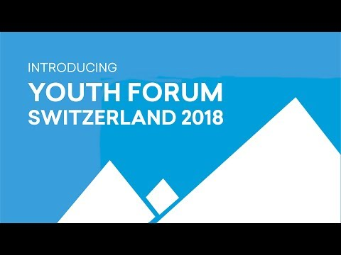 Introducing the Youth Forum Switzerland 2018