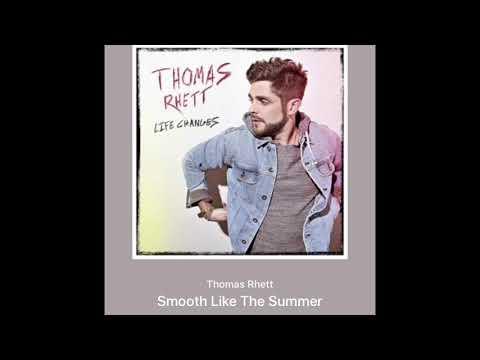 Thomas Rhett - Smooth Like The Summer (Official Audio)