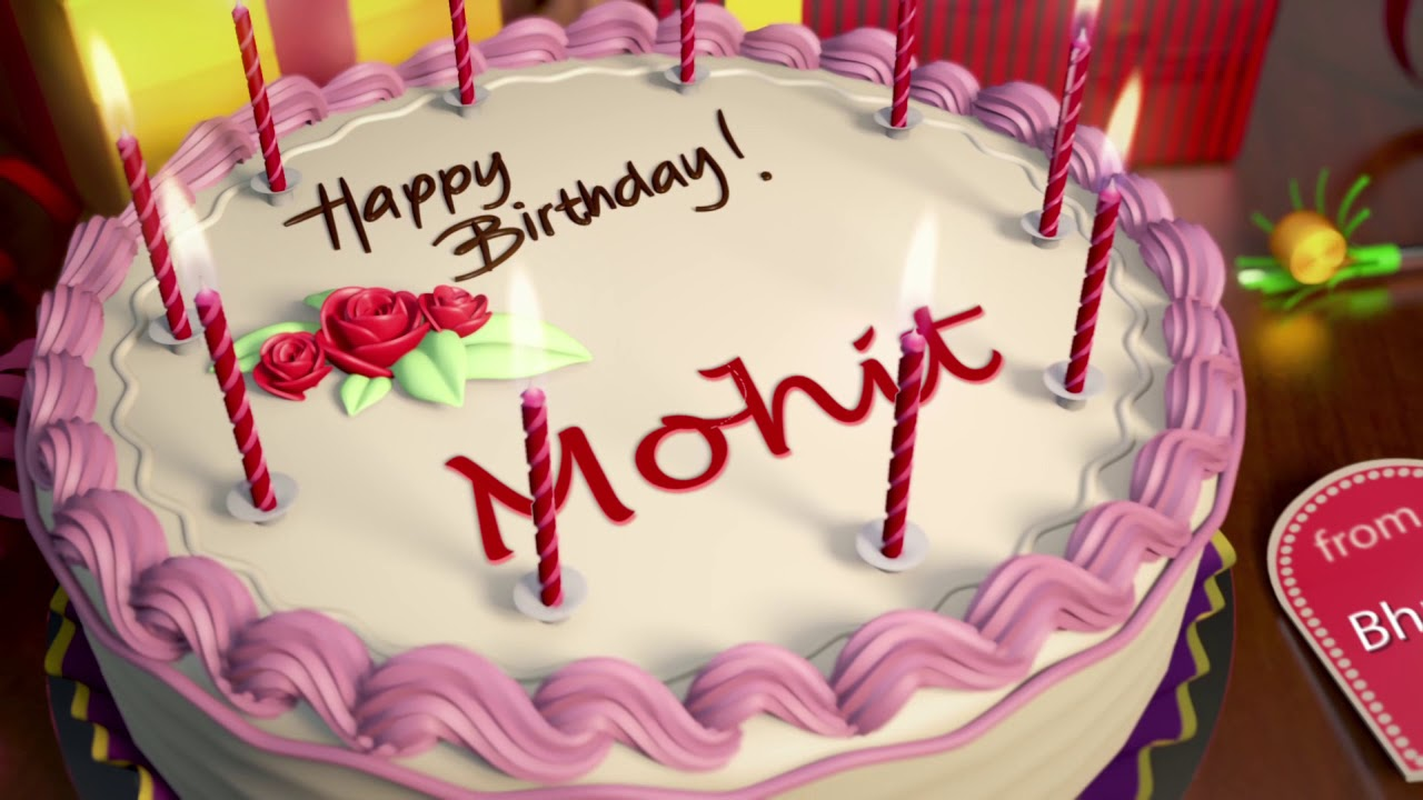 Happy Birthday Mohit Youtube