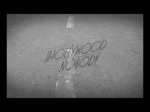 Hollywood Nobody - Theories (Official Music Video)