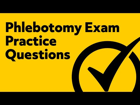 Phlebotomy Certification Exam Practice Test - (Free Questions from the  Phlebotomy Test)