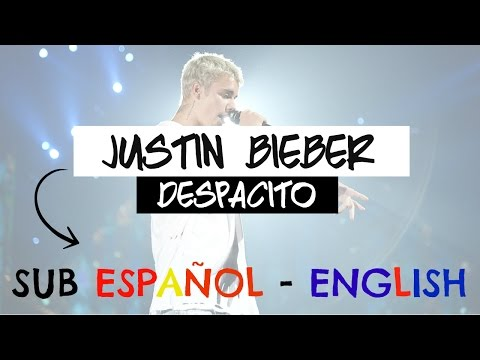 Despacito Remix ft Justin Bieber  SUB ENGLISHSPANISH  Neni ♥