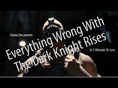 Everything Wrong With The Dark Knight Rises In 3 Minutes Or Less poster