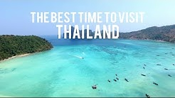 The Best Time To Visit Thailand 2019 !