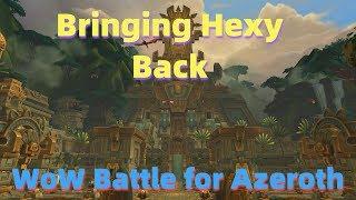 Wow Battle For Azerothbringing Hexy Back Guideataland39dazar