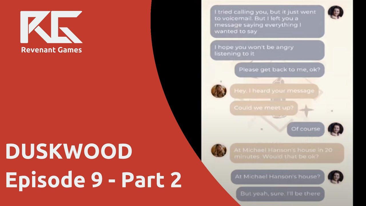 Download THIS CONVERSATION BETWEEN AMY AND HANNAH IS STRANGE... | Duskwood Episode 9 Walkthrough Part 2