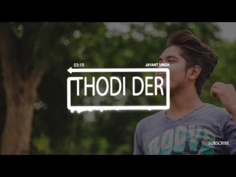 thodi-der---half-girlfriend-|-jayant-singh(cover)