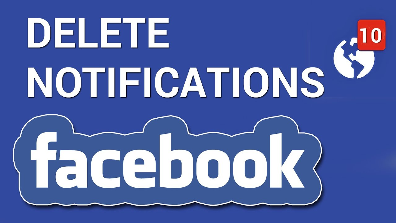 How to delete notifications on facebook youtube ccuart Image collections