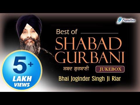 Best of Bhai Joginder Singh Ji Riar All Shabad - Best Shabad Kirtan - Waheguru Simran - Gurbani