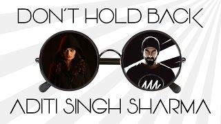 Dont hold back (revisited) | Aditi Singh Sharma | Ranveer Singh | Jack & Jones | #ADTswag |