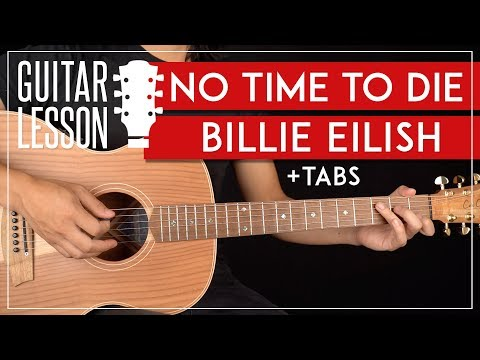No Time To Die Guitar Tutorial  🎸 Billie Eilish Guitar Lesson |Fingerpicking + Easy Chords|