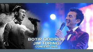 Скачать Botir Qodirov Jim Turing Ботир Кодиров Жим туринг Concert 2015