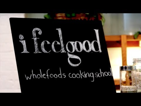 I Feel Good Whole Food Plant Based Cooking School