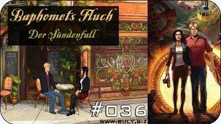 Lets Play Baphomets Fluch 5 Der Sündenfall ★ #036 ★ Telegramm entschlüsseln
