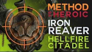 Method vs Iron Reaver Heroic