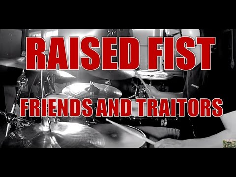 RAISED FIST - Friends and traitors - drum cover (HD)