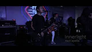 Monarki - Serenade of you At Innerlight Rock'apella