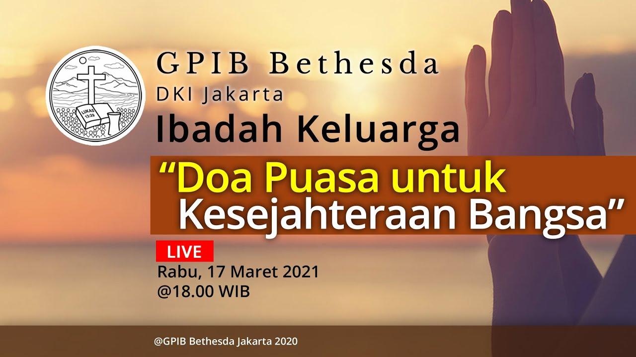 Ibadah Keluarga GPIB Bethesda (17 Maret 2021)