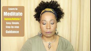 Beginning Meditation - 2 / Chanting