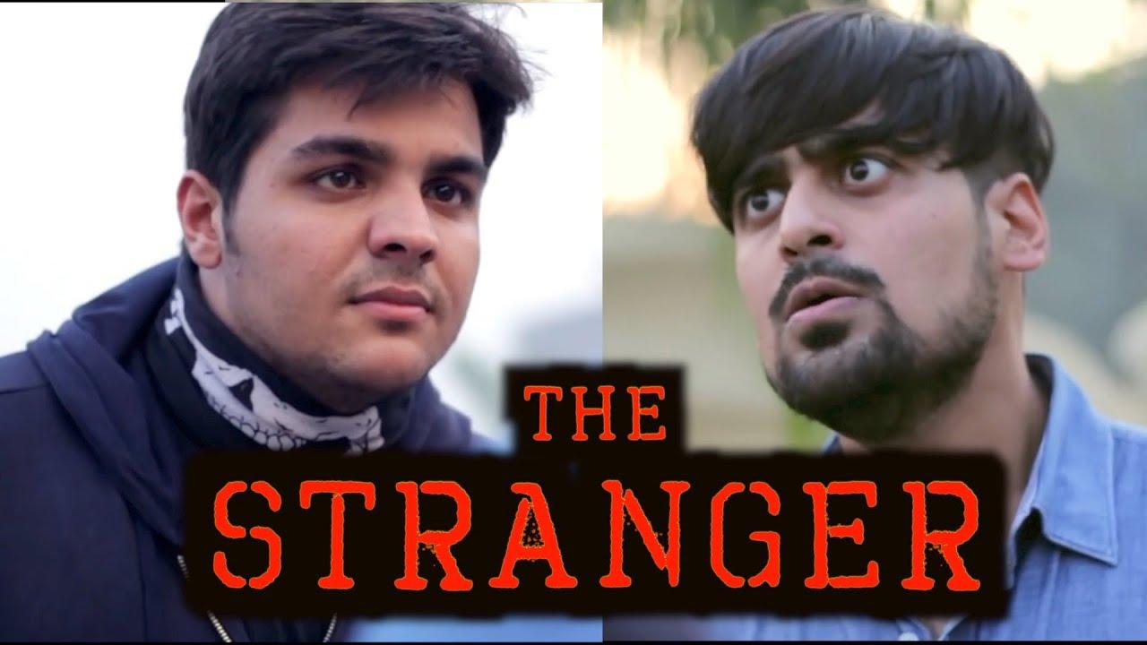 The Stranger | Ashish Chanchlani