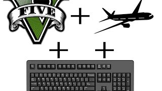 GTA V/Online Better Keyboard Flying Controls! One-handed and Two-Handed!