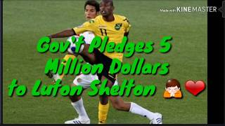 Gov't Pledges 5 Million Dollars Towards Luton Shelton Medical Expenses!