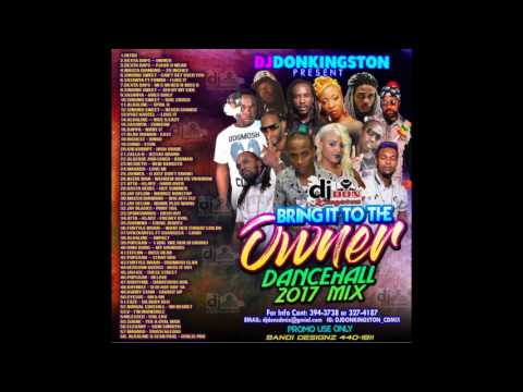 Dj Don Kingston Bring It To The Owner 2017 Dancehall Mix