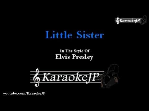 Little Sister (Karaoke) - Elvis Presley