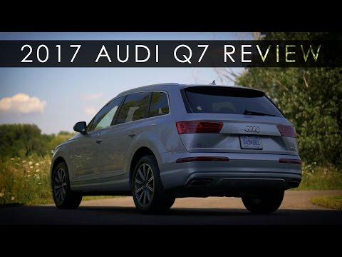 Review | 2017 Audi Q7 | The Business Suit
