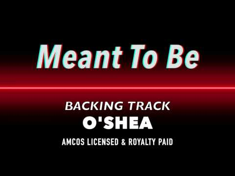 Meant To Be - O'Shea Backing Track MIDI Instrumental Karaoke