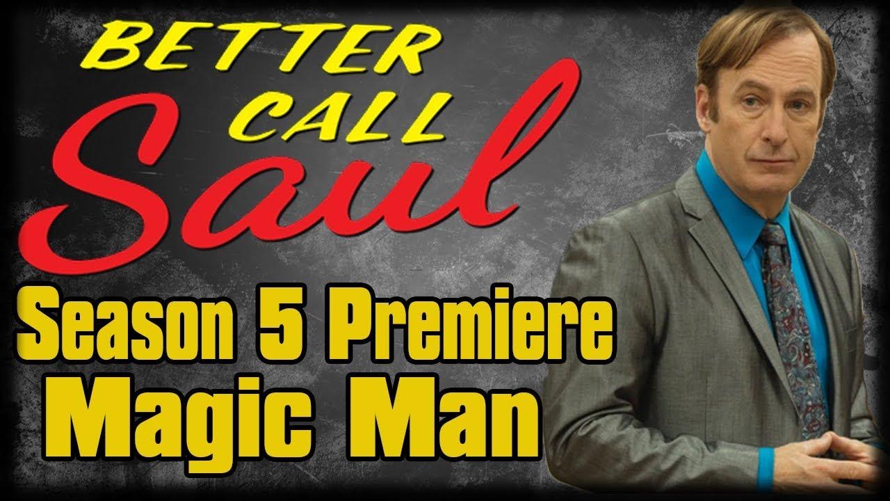 'Better Call Saul' Season Premiere Recap: 'Magic Man'