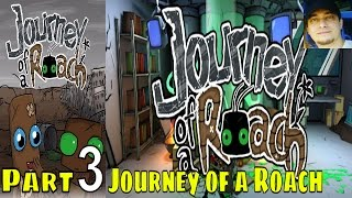 Journey of a Roach Part 3 Walkthrough Gameplay Lets Play Pc Gaming