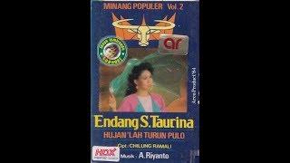 Endang S Taurina ~ hiduik di rantau subarang