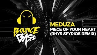 Baixar Meduza - Piece Of Your Heart (Rhys Sfyrios Remix)