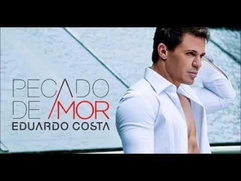 Pecado de Amor - Eduardo Costa