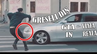Greseli in GTA IN VIATA REALA 2 | Selly