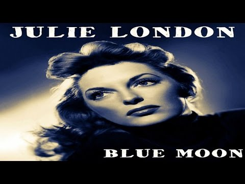 Julie London - Blue Moon