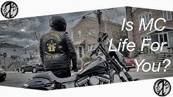 Is the Motorcycle Club Life For You?