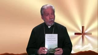 Spiritual Enlightenment with The Very Rev. Archimandrite Vasilios Bassakyros _Ep 5