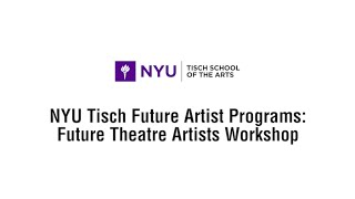 Future Theatre Artists and NYU Tisch School of the Arts