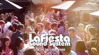 La Fiesta - Live In The Courtyard
